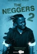 The Neggers 2 on iROKOtv - Nollywood
