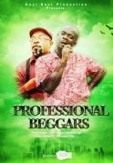 Professional Beggars on iROKOtv - Nollywood