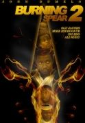 Burning Spear 2 on iROKOtv - Nollywood