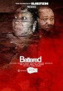 Battered on iROKOtv - Nollywood