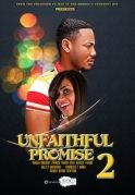 The Unfaithful Promise 2 on iROKOtv - Nollywood