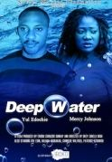 Deep Water on iROKOtv - Nollywood