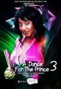 A Dance For The Prince 3 on iROKOtv - Nollywood
