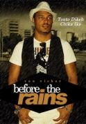 Before The Rain on iROKOtv - Nollywood
