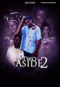 Two Aside  2 on iROKOtv - Nollywood