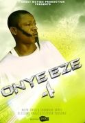 Onye Eze 4 on iROKOtv - Nollywood