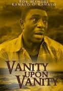 Vanity Upon Vanity on iROKOtv - Nollywood
