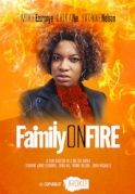 Family On Fire on iROKOtv - Nollywood