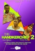 The Handkerchief 2 on iROKOtv - Nollywood