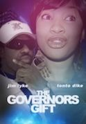 The Governors Gift on iROKOtv - Nollywood