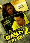 A Reason To Kill  2 on iROKOtv - Nollywood