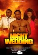 Night Wedding on iROKOtv - Nollywood
