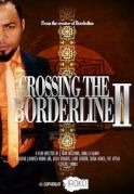 Crossing The Borderline 2 on iROKOtv - Nollywood