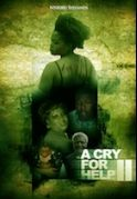 A Cry For Help 2 on iROKOtv - Nollywood