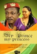 My Prince My Princess on iROKOtv - Nollywood