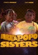 Aku & Popo Sisters on iROKOtv - Nollywood