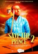 Save The Prince 2 on iROKOtv - Nollywood