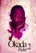 Okada Riders 2 on iROKOtv - Nollywood