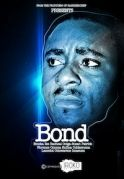 Bond on iROKOtv - Nollywood