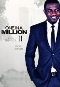One In A Million 2 on iROKOtv - Nollywood