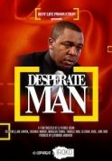 Desperate Man on iROKOtv - Nollywood