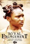 Royal Engagement on iROKOtv - Nollywood