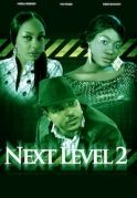 Next Level 2 on iROKOtv - Nollywood
