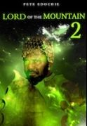 Lord Of The Mountain 2 on iROKOtv - Nollywood