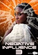 Negative Influence 3 on iROKOtv - Nollywood