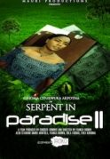 Serpent In Paradise 2 on iROKOtv - Nollywood