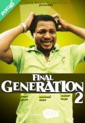 Final Generation  2 on iROKOtv - Nollywood