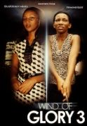 Wind Of Glory 3 on iROKOtv - Nollywood