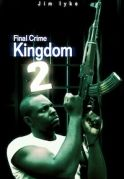 Final Crime Kingdom 2 on iROKOtv - Nollywood