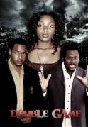 Double Game on iROKOtv - Nollywood