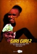 Giri Giri 2 on iROKOtv - Nollywood