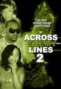 Across The Enemy Line 2 on iROKOtv - Nollywood