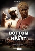 Bottom Of My Heart on iROKOtv - Nollywood