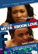 End Of Fazebook Love 2 on iROKOtv - Nollywood