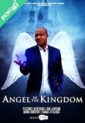 Angel In The Kingdom on iROKOtv - Nollywood