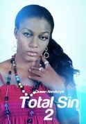 Total Sin 2 on iROKOtv - Nollywood