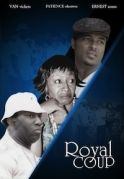 Royal Coup on iROKOtv - Nollywood