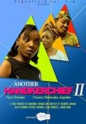 Another Handkerchief 2 on iROKOtv - Nollywood