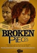Broken Pieces on iROKOtv - Nollywood