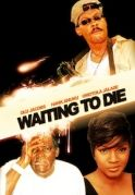 Waiting To Die on iROKOtv - Nollywood