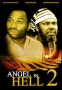 Angel In Hell 2 on iROKOtv - Nollywood