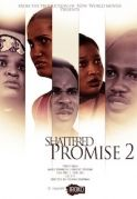 Shattered Promise 2 on iROKOtv - Nollywood