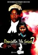 Daniella The Saint 2 on iROKOtv - Nollywood