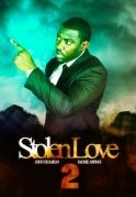 Stolen Love 2 on iROKOtv - Nollywood