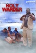 Holy Warder on iROKOtv - Nollywood