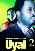 Uyai 2 on iROKOtv - Nollywood